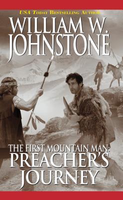 Preacher's Journey By Johnstone, William W.